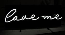"""Love me"" Custom neon sign"